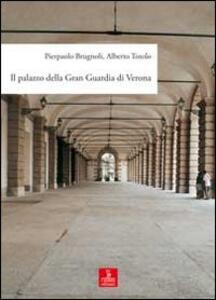 Il palazzo della Gran Guardia di Verona