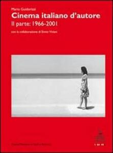 Cinema italiano d'autore. Vol. 2: 1966-2001.