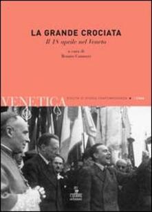 Ipabsantonioabatetrino.it Venetica. Annuario di storia delle Venezie in età contemporanea (2008). Vol. 1: La grande crociata. Il 18 aprile nel veneto. Image
