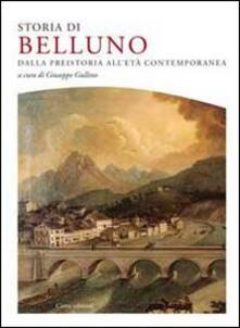Storia di Belluno. Dalla preistoria allepoca contemporanea.pdf