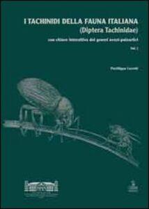 I tachinidi della fauna italiana (Diptera tachinidae). Con chiave interattiva dei generi ovest-paleartici. Con CD-ROM