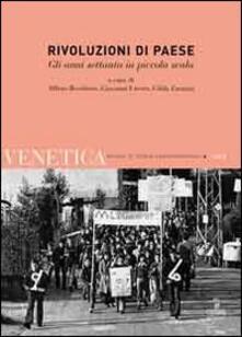 Squillogame.it Venetica. Annuario di storia delle Venezie in età contemporanea (2010). Vol. 1: Rivoluzioni di paese. Gli anni settanta in piccola scala. Image