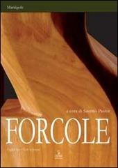 Forcole. Ediz. multilingue