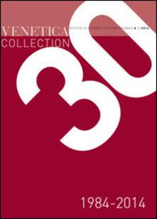 Warholgenova.it Venetica collection 1984-2014. Trent'anni di storia regionale Image