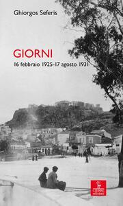 Giorni. 16 febbraio 1925-17 agosto 1931