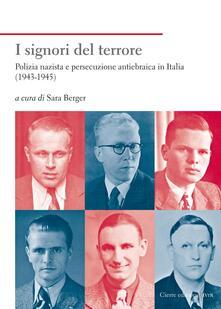 Listadelpopolo.it I signori del terrore. Polizia nazista e persecuzione antiebraica in Italia (1943-1945) Image