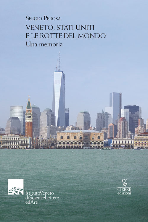 Veneto, Stati Uniti e le rotte del mondo. Una memoria