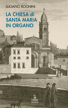 Equilibrifestival.it La chiesa di Santa Maria in Organo. Guida storico-artistica Image