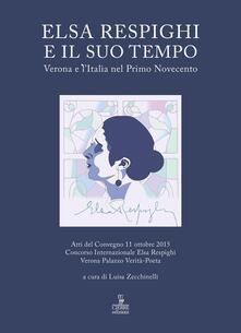 Elsa Respighi e il suo tempo. Verona e lItalia nel primo Novecento.pdf