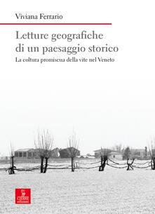 Letture geografiche di un paesaggio storico. La coltura promiscua della vite nel Veneto.pdf