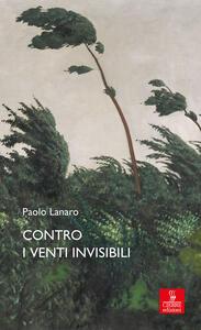 Contro i venti invisibili