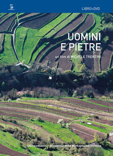 Grandtoureventi.it Uomini e pietre. Con DVD Image