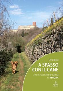 Charun.it A spasso con il cane. 30 itinerari nella provincia di Verona. Con Carta geografica ripiegata Image
