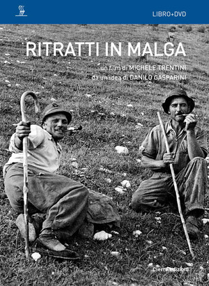 Ritratti in malga. Con DVD video