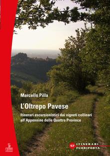 Tegliowinterrun.it L' Oltrepò Pavese. Itinerari escursionistici dai vigneti collinari all'Appennino delle Quattro Provincie Image