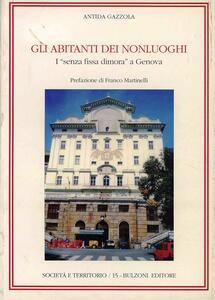 Gli abitanti dei nonluoghi. I «Senza fissa dimora» a Genova