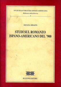 Studi sul romanzo ispano-americano del '900