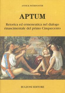 Ristorantezintonio.it Aptum. Retorica ed ermeneutica nel dialogo rinascimentale del primo Cinquecento Image