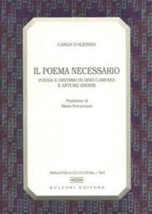 Il poema necessario. Poesia e orfismo in Dino Campana e Arturo Onofri