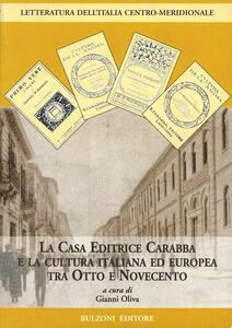 La casa editrice Carabba e la cultura italiana ed europea tra Otto e Novecento