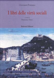 I libri delle virtù sociali