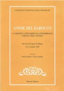 Anime del Barocco. La narrativa latinoamericana contemporanea e Miguel Ángel Asturias