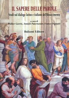 Il sapere delle parole. Studi sul dialogo latino e italiano del Rinascimento.pdf
