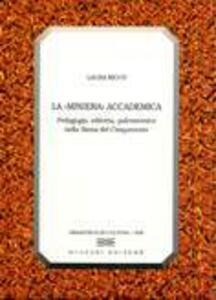 La «miniera» accademica. Pedagogia, editoria, palcoscenico nella Siena del Cinquecento