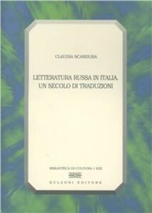 Letteratura russa in Italia. Un secolo di traduzioni