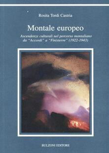 Montale europeo. Ascendenze culturali nel percorso montaliano da «Accordi» a «Finisterre» (1922-1943).pdf