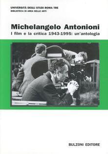 Squillogame.it Michelangelo Antonioni. I film e la critica 1943-1995: un'antologia Image