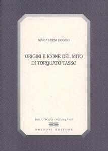 Origini e icone del mito di Torquato Tasso