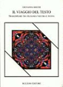 Il viaggio del testo. Shakespeare tra filologia vecchia e nuova