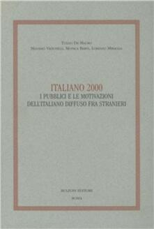 Italiano 2000. I pubblici e le motivazioni dellitaliano diffuso fra stranieri.pdf