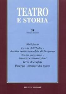 Teatro e storia. Vol. 24