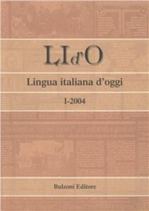 LI d'O. Lingua italiana d'oggi (2004). Vol. 1