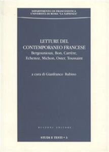 Letture del contemporaneo francese. Berguenioux, Bon, Carrère, Echenoz, Micron, Oster, Toussaint