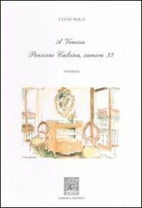 A Venezia pensione Calcina camera 33