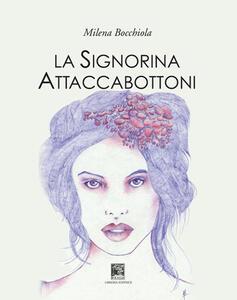 La signorina Attaccabottoni