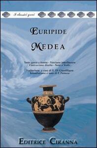 Medea. Versione interlineare. Testo greco a fronte