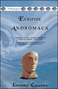 Andromaca. Versione interlineare. Testo greco a fronte