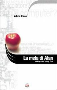 La mela di Alan. Hacking the turing test