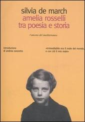 Amelia Rosselli tra poesia e storia