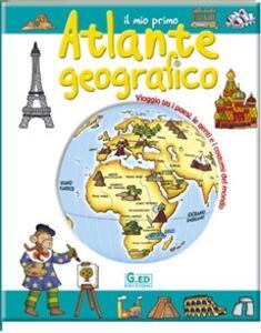 Il mio primo atlante geografico