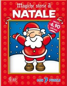 Magiche storie di Natale. Con gadget