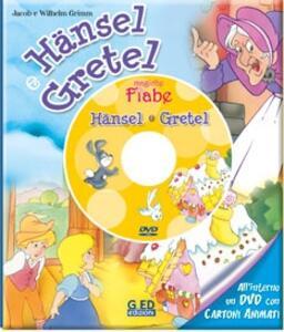 Hansel e Gretel. Con DVD