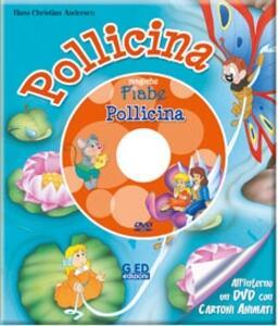 Pollicina. Con DVD