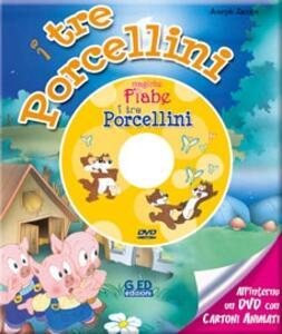 I tre porcellini. Con DVD