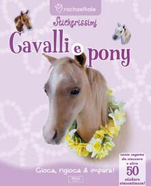 Writersfactory.it Cavalli e pony. Con adesivi Image