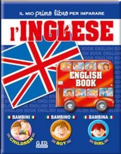 Il mio primo libro per imparare. L'inglese